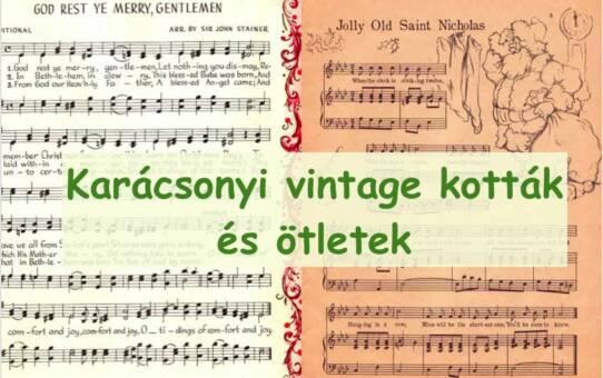 Karácsonyi vintage kották és ötletek