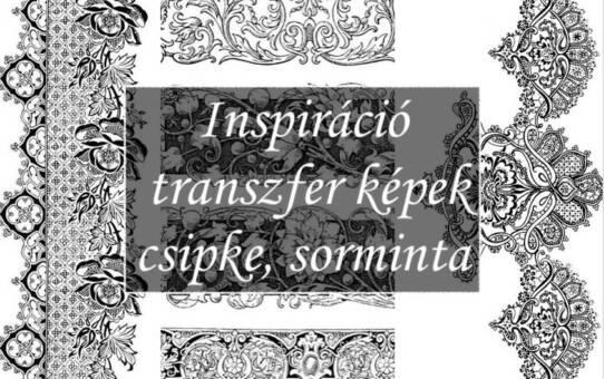 Inspiráció – transzfer képek csipke, sorminta