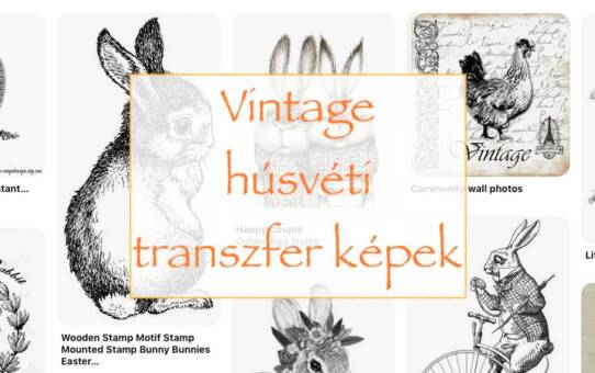 Vintage húsvéti transzfer képek